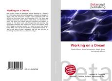 Bookcover of Working on a Dream