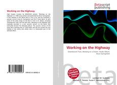 Bookcover of Working on the Highway