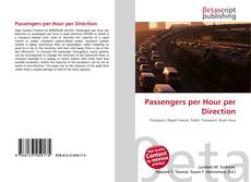 Bookcover of Passengers per Hour per Direction