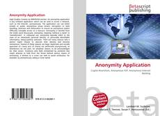 Bookcover of Anonymity Application