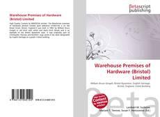 Warehouse Premises of Hardware (Bristol) Limited的封面
