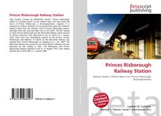 Обложка Princes Risborough Railway Station