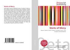 Works of Mercy kitap kapağı