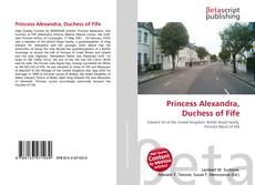 Bookcover of Princess Alexandra, Duchess of Fife