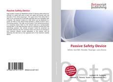 Couverture de Passive Safety Device