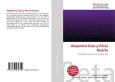 Buchcover von Alejandro Díaz y Pérez Duarte