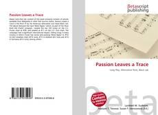 Passion Leaves a Trace的封面