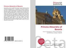 Bookcover of Princess Alexandra of Bavaria