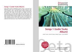 Borítókép a  Songs 1 (Judie Tzuke Album) - hoz