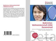 Bookcover of Badminton-Weltmeisterschaft 2006/Dameneinzel