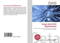 Avaya Auto Unit Replacement的封面