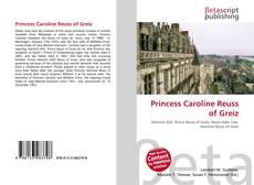 Couverture de Princess Caroline Reuss of Greiz