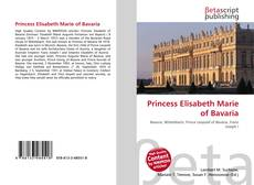 Bookcover of Princess Elisabeth Marie of Bavaria