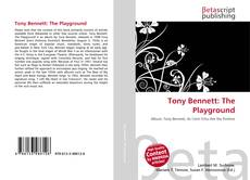 Bookcover of Tony Bennett: The Playground