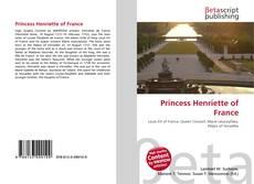 Обложка Princess Henriette of France