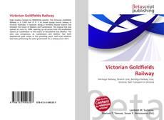Couverture de Victorian Goldfields Railway