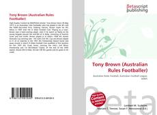 Capa do livro de Tony Brown (Australian Rules Footballer)