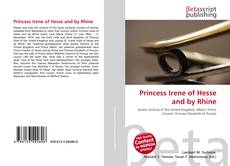 Bookcover of Princess Irene of Hesse and by Rhine