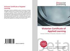 Bookcover of Victorian Certificate of Applied Learning
