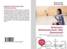 Bookcover of Badminton-Weltmeisterschaft 1985/Dameneinzel
