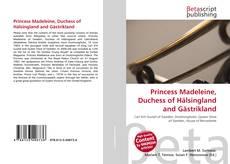 Princess Madeleine, Duchess of Hälsingland and Gästrikland的封面