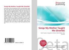 Couverture de Songs My Mother Taught Me (Dvořák)