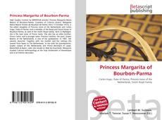 Couverture de Princess Margarita of Bourbon-Parma