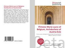 Buchcover von Princess Maria Laura of Belgium, Archduchess of Austria-Este