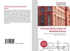 Bookcover of Princess Marie Louise of Bourbon-Parma