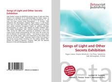 Обложка Songs of Light and Other Secrets Exhibition