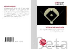 Bookcover of Victoria Rosebuds