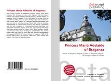 Couverture de Princess Maria Adelaide of Braganza