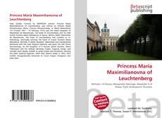 Couverture de Princess Maria Maximilianovna of Leuchtenberg