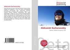 Bookcover of Aleksandr Kachanovskiy
