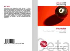 Bookcover of Pat Holtz