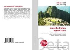 Bookcover of Umatilla Indian Reservation
