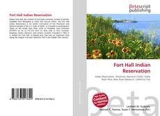 Bookcover of Fort Hall Indian Reservation