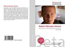 Robert Menzies (Actor) kitap kapağı