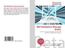 Bookcover of IBM WebSphere Message Broker