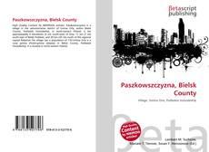 Bookcover of Paszkowszczyzna, Bielsk County