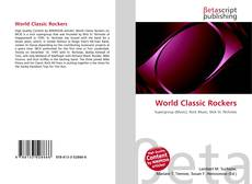 Bookcover of World Classic Rockers