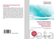 Sonia Sotomayor Supreme Court Nomination kitap kapağı