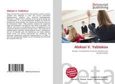 Bookcover of Aleksei V. Yablokov