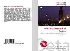 Bookcover of Princess Élisabeth of France