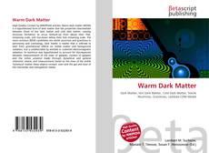 Capa do livro de Warm Dark Matter