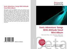 Bookcover of Sonic Adventure: Songs With Attitude Vocal Mini-Album