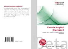 Portada del libro de Victoria Hospital (Blackpool)