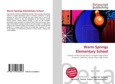 Bookcover of Warm Springs Elementary School