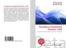 Bookcover of Salvadoran Presidential Election, 1939