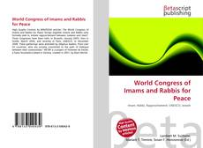 Bookcover of World Congress of Imams and Rabbis for Peace